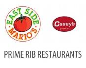 Prime Rib Restaurants / East Side Mario's / Casey's - $25